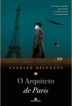 O Arquiteto de Paris - Belfoure,Charles | Tagrny.org