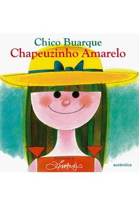 Chapeuzinho Amarelo - Buarque,Chico   Hoshan.org