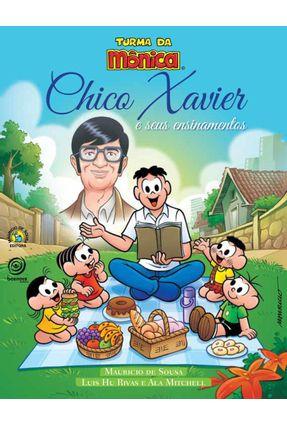 Chico Xavier e Seus Ensinamentos - Sousa,Mauricio de Rivas,Luis Hu Mitchell,Ala pdf epub