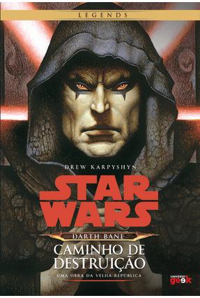 Star Wars - Darth Bane - Caminho de Destruição - Karpyshyn,Drew pdf epub