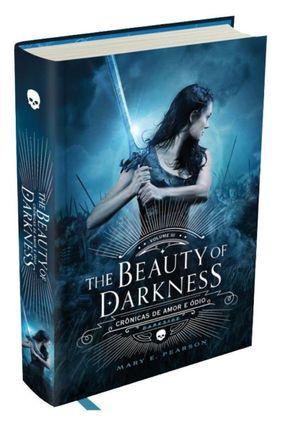 The Beauty Of Darkness - Crônicas de Amor e Ódio - Vol. 3 - Pearson,Mary E. | Hoshan.org