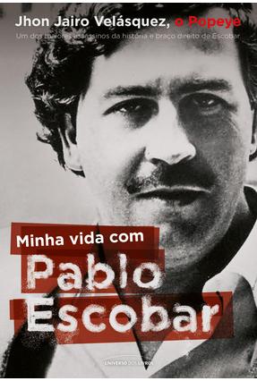 Minha Vida Com Pablo Escobar - Velásquez,Jhon Jairo   Hoshan.org