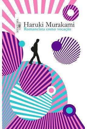 Romancista Como Vocação - Murakami,Haruki pdf epub