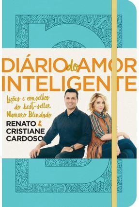 Diário Do Amor Inteligente - Capa Azul - Cardoso,Renato Cardoso,Cristiane | Hoshan.org