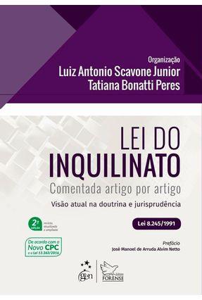 Lei do Inquilinato - Comentada Artigo Por Artigo - 2ª Ed. 2017 - Scavone Jr,Luiz Antonio Peres,Tatiana Bonatti   Tagrny.org