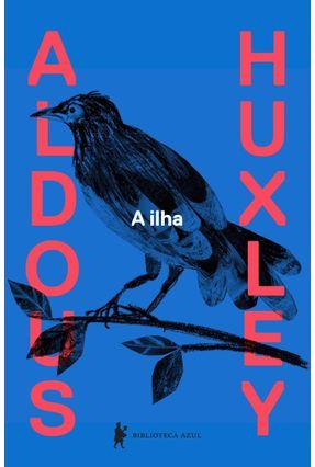 A Ilha - Huxley,Aldous Leonard pdf epub