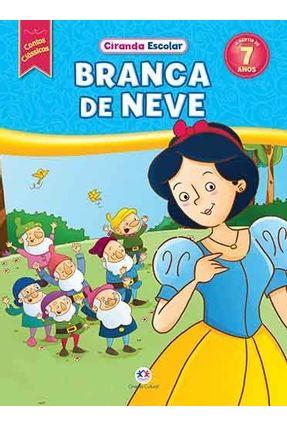 Branca de Neve - Col. Contos Clássicos - Editora Ciranda Cultural | Nisrs.org