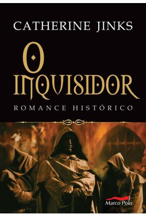 O Inquisidor - Romance Histórico - Jinks,Catherine | Hoshan.org