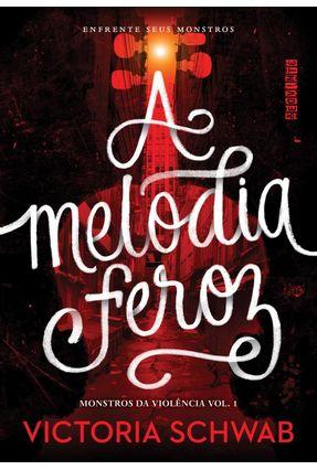 A Melodia Feroz - Schwab,Victoria   Hoshan.org