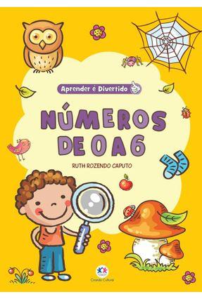 Números De 0 A 6 - Col. Aprender É Divertido - Rozendo Caputo,Ruth | Nisrs.org