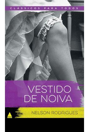 Vestido De Noiva - Col. Clássicos Para Todos - Rodrigues,Nelson pdf epub