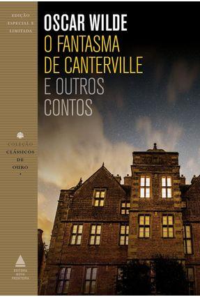 O Fantasma de Canterville e Outros Contos - Col. Clássicos de Ouro - Wilde,Oscar | Hoshan.org