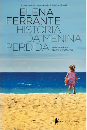 História da Menina Perdida - Ferrante,Elena | Nisrs.org