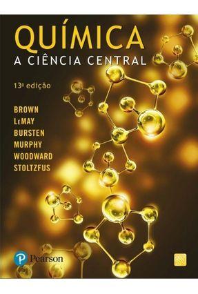 Química - A Ciência Central - 13ª Ed. 2017 - Bursten,Bruce E. Lemay Jr.,H. Eugene Brown,Theodore E. pdf epub