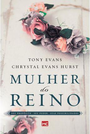 Mulher do Reino - Evans,Tony Hurst,Chrystal Evans pdf epub