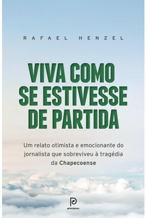 Viva Como Se Estivesse de Partida - Henzel,Rafael pdf epub