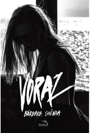 Voraz - Shênia,Barbara | Nisrs.org