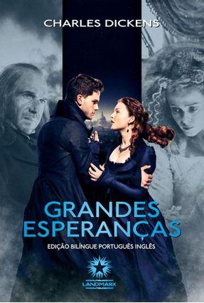 Grandes Esperanças - Edição Bilíngue - Dickens,Charles | Hoshan.org