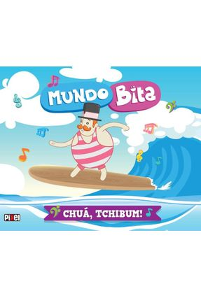 Mundo Bita - Chuá, Tchibum! - Mr. Plot   Hoshan.org