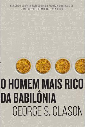 O Homem Mais Rico da Babilônia - Clason,George S. pdf epub