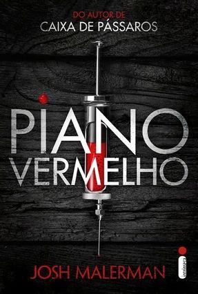 Piano Vermelho - Malerman,Josh | Tagrny.org
