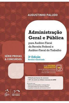 Administração Geral e Pública - Série Provas & Concursos - 3ª Ed.  2017 - Vicente Paludo,Augustinho pdf epub