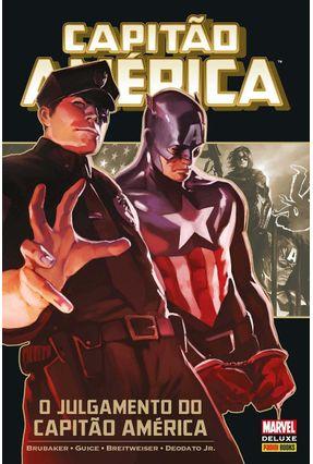 Capitão América - o Julgamento do Capitão América - Vol. 1 - Brubaker,Ed Guice,Butch   Hoshan.org