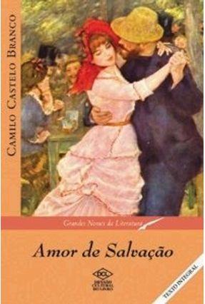 Amor de Salvação - Branco,Camilo Castelo | Hoshan.org