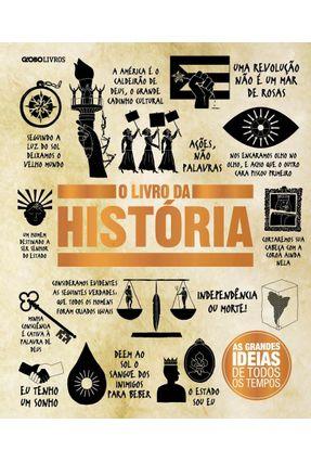 O Livro da História - Col. Grandes Ideias - Editora Globo | Hoshan.org