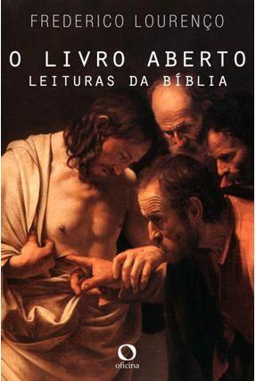 O Livro Aberto - Leituras da Bíblia - Lourenço,Frederico pdf epub
