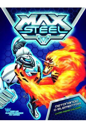 Max Steel - Detonando o Elementor - Editora Ciranda Cultural | Nisrs.org