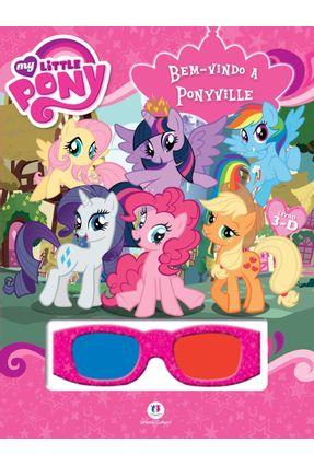 My Little Pony - Bem-Vindo A Ponyville - Editora Ciranda Cultural   Nisrs.org