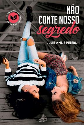 Não Conte Nosso Segredo - Peters,Julie Anne | Tagrny.org