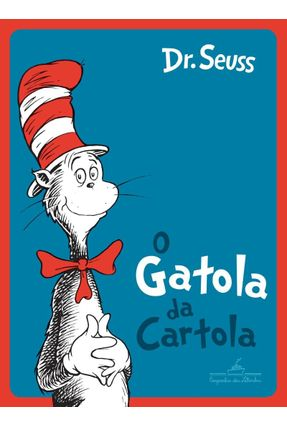 O Gatola Da Cartola - Seuss,Dr. pdf epub