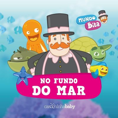 Mundo Bita - No Fundo do Mar