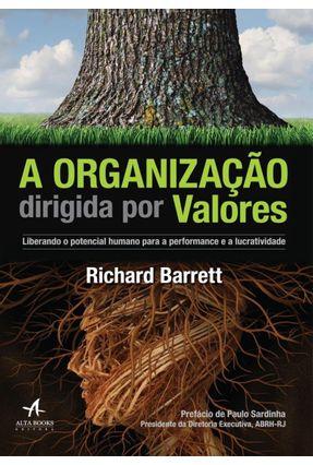 A Organização Dirigida Por Valores - Barrett,Richard pdf epub