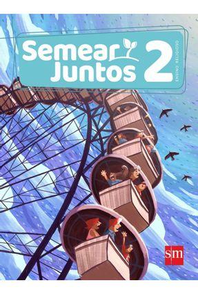 Semear Juntos - Ensino Religioso - 2º Ano - Montejo,Adoración Díaz Ramos,Lorenzo Sánchez García,Elena Utrilla   Hoshan.org