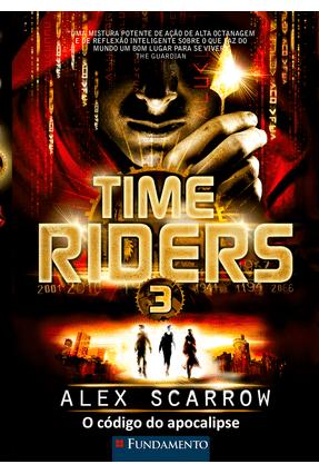 Time Riders 3 - o Código do Apocalipse - Scarrow,Alex pdf epub