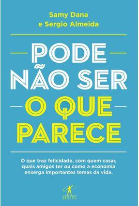 Pode Não Ser O Que Parece - Dana,Samy Almeida,Sergio | Tagrny.org