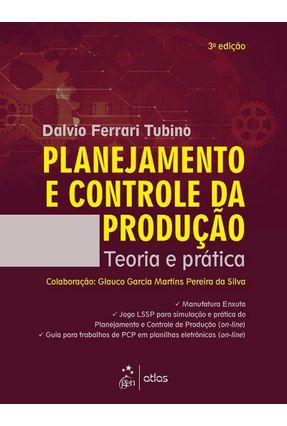 Planejamento e Controle da Produção - Teoria e Prática - 3ª Ed. 2017 - Tubino,Dalvio Ferrari pdf epub