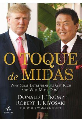 O Toque De Midas - Trump,Donald J. Kiyosaki,Robert T. pdf epub