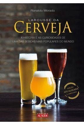 Larousse da Cerveja - Morado,Ronaldo pdf epub
