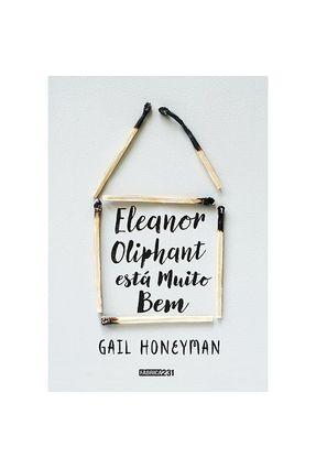 Eleanor Oliphant Está Muito Bem - Gail Honeyman | Hoshan.org
