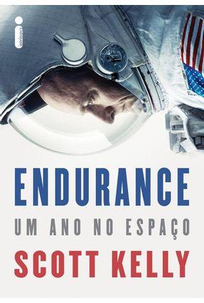 Endurance - Um Ano No Espaço - KELLY,SCOTT | Tagrny.org