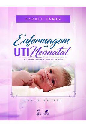 Enfermagem Na Uti Neonatal Assistencia Ao Recem Nascido De Alto