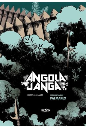 Angola Janga - Uma História De Palmares - D'salete ,Marcelo | Hoshan.org