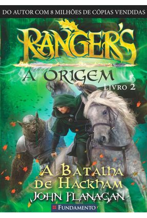 Rangers - A Origem - A Batalha De Hackham - Livro 2 - John Flanagan pdf epub