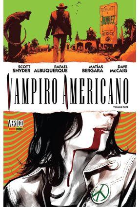 Vampiro Americano - Vol. 7 - Albuquerque,Rafael Snyder,Scott Murphy,Sean   Tagrny.org