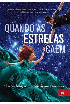 Quando As Estrelas Caem - Spooner,Meagan Kaufman,Amie | Hoshan.org