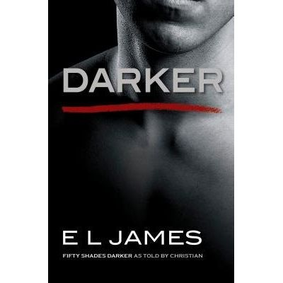 Darker - Fifty Shades Darker As Told By Christian - Us Edition